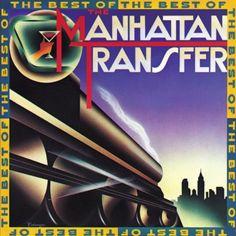 The Best Of The Manhattan Transfer WEA CORP https://www.amazon.com/dp/B00BGV0Z6Q/ref=cm_sw_r_pi_dp_x_DXRDyb0X2G5W9