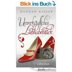 Unverkäufliches Liebhaberstück eBook: Hannah Kaiser: Amazon.de: Kindle-Shop