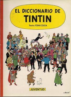 Tintín y sus personajes.