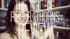The Girl of Fire and Thorns Trilogy (Spoiler Free)   REVIEW POC characters!! YAASS!