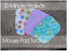 Gen X Quilters - Quilt Inspiration | Quilting Tutorials & Patterns | Connect: 10-Minute Projects: Fabric Mouse Pad Tutorial