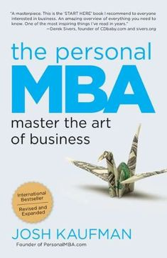 The Personal MBA: Master the Art of Business-- True #leaders aren't made by business schools - they make themselves, seeking out the knowledge, skills, and experience they need to succeed. Read this #book and you will learn the #principles it takes #business professionals a lifetime of trial and error to master. -- See more #entrepreneuer books in the top 25 list at: http://www.developgoodhabits.com/top-entrepreneur-books