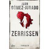 lenisvea's Bücherblog: Zerrissen von Juan Gomez-Jurado