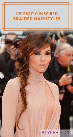 Celebrity-Inspired Braided Hairstyles