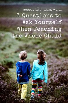 3 Questions to Ask Yourself When Teaching the Whole Child