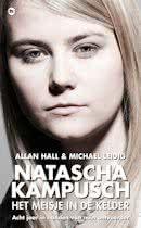 Natascha Kampusch - Het meisje in de kelder