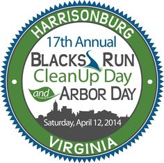 17th Annual Blacks Run CleanUp Day and Arbor Day - Saturday, April 12, 2014!