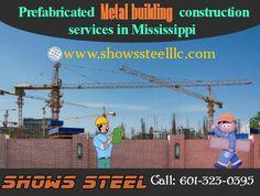 Prefabricated Metal Building Manufacturer in Mississippi