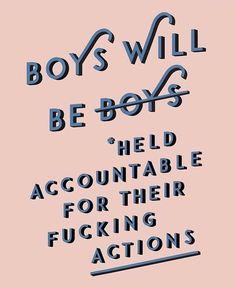 boys will be boys 🙄 feminist activist equality equal feminism activism boyswillbeboys accountability Feminist Quotes, Feminist Art, Equality Quotes, Yennefer Of Vengerberg, Protest Art, Intersectional Feminism, Patriarchy, Girls Be Like, Boys Will Be Boys