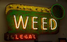 Weed Legal Sign by podolux, Todd Sanders