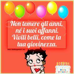 Non temere gli anni, né i suoi affanni. Vivili belli, come la tua giovinezza.  #compleanno #buon_compleanno #tanti_auguri
