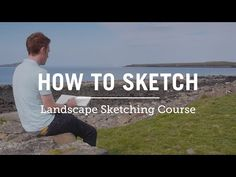 The Essential Guide to Sketching the Landscape