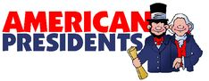 Presidents - FREE American History Lesson Plans & Games for Kids (the excellent Mr. Donn once again)