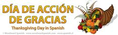 Día de Acción de Gracias - Thanksgiving Day Vocabulary and Traditions in Spanish