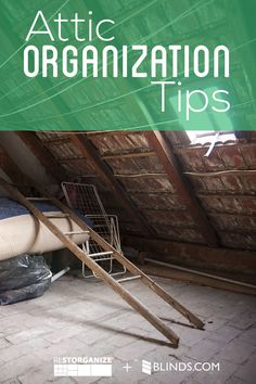 How To Organize Your Attic - Attic Organization Tips