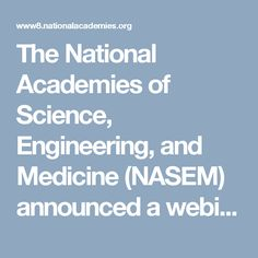 """The National Academies of Science, Engineering, and Medicine (NASEM) announced a webinar and release of a report, """"Preparing for Future Products of Biotechnology"""" at 11:00 am EST on Thursday, March 9. Professor Evans has been serving on the NASEM committee that wrote the report."""