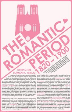 The Romantic Period 1820 to 1900     This is my favorite Music period!