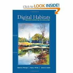 Digital Habitats: Stewarding Technology for Communities Etienne Wenger, Nancy White, John D. Smith 0982503601 9780982503607 Technology has changed what it means for communities to be together. Digital tools are now part of most co Community Activities, Personal Library, Relationship Building, Social Business, Used Books, Deck Of Cards, Habitats, The Book, Ebooks