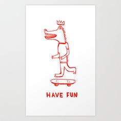 Have Fun Art Print by Marcelo Romero - $17.00