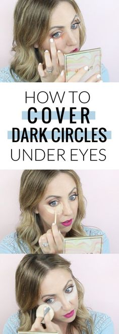 How to cover dark circles under eyes - with tips on color correcting, highlighting concealer, and baking!