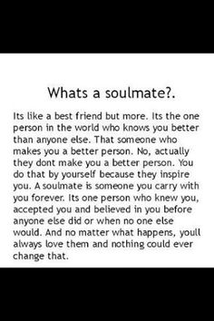 The best soulmate quotes, quotes about soulmates with pictures, collected by Saying Images. What is a soul mate? We'll answer this question through quotes Soulmate Love Quotes, This Is Us Quotes, My Soulmate, True Friends, Best Friends, What Is A Soul, Best Friend Soul Mate, Finding Your Soulmate, Frases