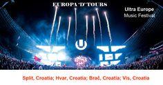 Split, Croatia; Hvar, Croatia; Brač, Croatia; Vis, Croatia  ULTRA FESTIVAL Music Festival www.europadtours.com