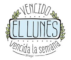 Find images and videos about mondays, mr wonderful and semana on We Heart It - the app to get lost in what you love. The Words, More Than Words, Funny Relationship Quotes, Funny Quotes, Life Quotes, Mr Wonderful, Morning Humor, Spanish Quotes, Happy Thoughts