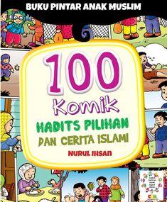 Buku Pintar 100 Komik Hadist Pilihan dan Cerita Islam adalah buku pengenalan 100 komik dan cerita islam teladan yang dilengkapi hadits untuk anak muslim. Kids Story Books, Stories For Kids, Ebook Pdf, Quran, Muslim, The 100, Homeschool, Education, Doa