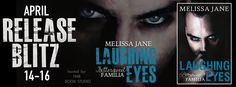 Whispered Thoughts: Release Blitz: Laughing Eyes By: Melissa Jane