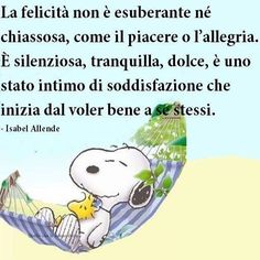 --Holiday Experience Airbnb by Francesco -Welcome and enjoy- frbrun Zen Quotes, Love Me Quotes, Happy Quotes, Funny Quotes, Inspirational Quotes, Love Moon, Snoopy Quotes, Italian Quotes, Feelings Words