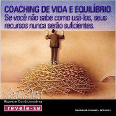 Coaching é para quem merece e não para quem precisa. Revele-se a si mesmo! Conheça-se a si mesmo! Faça coaching no conforto de sua residência com atendimento personalizado on-line!