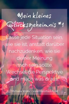 Eric saved to möbelMein kleines Glücksgeheimnis. Sad Quotes, Happy Quotes, Quotes To Live By, Love Quotes, Motivational Quotes, Happiness Quotes, Positive Vibes, Positive Quotes, Einstein