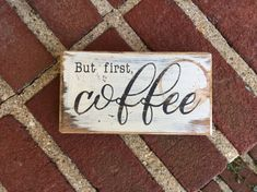 But first coffee handmade rustic box sign by LittleBearWoodwork