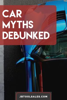 There are tons of myths and misconceptions about cars and how they work. But we are here to debunk them!