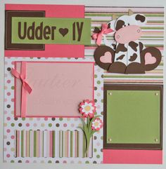 scrapbook pages Udderly Adorable baby girl cows by gautierdesigns