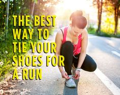 The Best Way to Tie Your Shoes for a Run. I love to run to keep my cardio balanced. Tying my shoes like this will help especially when I am ready to run in marathons, half marathons, as well as any other run.
