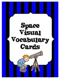 Space Visual Vocabulary Cards: This is a visual vocabulary card set with words about space!  In this set there are 18 full color cards.  The vocabulary in this set includes: *revolution *rotation *axis *satellite *atmosphere *tides *phases *gravity *new moon *quarter moon (first and third are noted) *full moon *crescent moon (waxing and waning are noted) *gibbous moon (waxing and waning are noted) *orbit *star *planet *eclipse *telescope #Space #Astronomy #CarrieWhitlockTpT