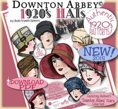 1920s Hat Styles for Women- History Beyond the Cloche Hat 1920s Hats Pattern $9.99 AT vintagedancer.com