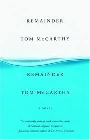 Remainder by Tom McCarthy #books #reading