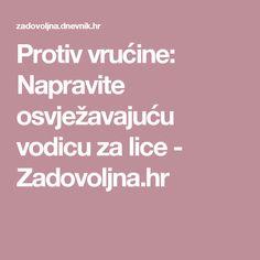 Protiv vrućine: Napravite osvježavajuću vodicu za lice - Zadovoljna.hr