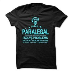 i am a PARALEGAL - #fashion #dress shirts. I WANT THIS => https://www.sunfrog.com/LifeStyle/i-am-a-PARALEGAL-28697202-Guys.html?60505