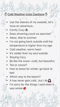 Funny Winter Captions, Winter Captions For Instagram, Short Insta Captions, Insta Captions For Selfies, Instagram Captions For Friends, Instagram Bio Quotes, Ig Captions, Nature Instagram, T-shirt Refashion