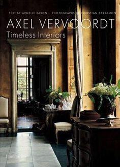 Axel Vervoordt: Timeless Interiors [Book]