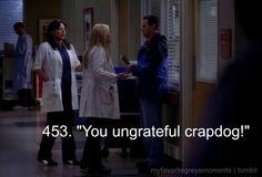 453.you ungrateful crapdog!