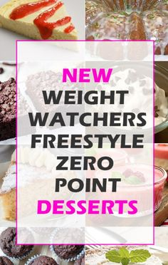 Are you lovin' the Weight Watchers Freestyle program? There are hundreds of new recipes being rolled out now that the full list of 200 zero point's foods came out early this year. Have you (low calorie foods list weightloss) Weight Watchers Smart Points, Weight Watcher Dinners, Weight Watchers Free, Weight Watchers Desserts, Low Calorie Foods List, Low Calorie Recipes, W Watchers, Ww Desserts, Healthy Desserts