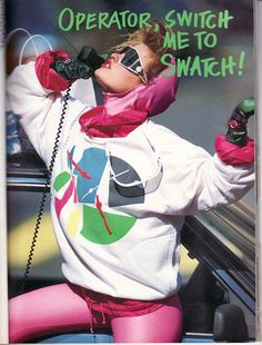 Swatch watch ad.  Did you have Swatch guards, too?  I did.