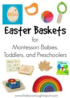 The Kavanaugh Report: Easter Baskets for Montessori Babies, Toddlers and Preschoolers