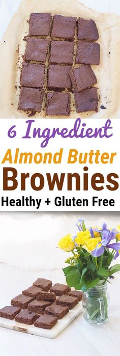 HEALTHY 6 INGREDIENT ALMOND BUTTER BROWNIES I can never resist a brownie when I see one, so I like to make healthier alternatives to fix my cravings. These brownies are refined sugar free and instead are sweetened with coconut sugar and they come out crunchy on the outside and amazingly gooey on the inside. Trust, me you won't be able to just have one… #brownies #almondbutter #glutenfree #healthy #dessert #snack #healthyrecipe #healthdessert #chocolate