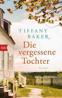 || Rezension || Die vergessene Tochter ~ Tiffany Baker
