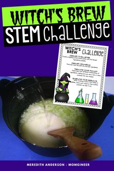 Design a witch's brew potion that bubbles! Students will need to mix various ingredients until they find two that create a chemical reaction to make the potion bubble. This is a very fun activity even your youngest scientists will love! | Meredith Anderson Momgineer